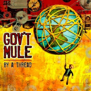gov't-mule-by-a-thread