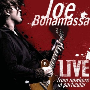joe-bonamassa-live-from-nowhere-in-particular