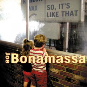 joe-bonamassa-so-it's-like-that