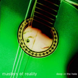 masters-of-reality-deep-in-the-hole