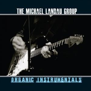 ¿AHORA ESCUCHAS?, JAZZ (1) - Página 2 Michael-landau-organic-instrumentals-300x300