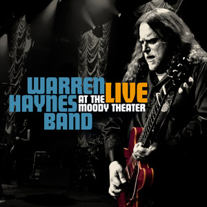 "Warren haynes ""Live At The Moody Theater"""