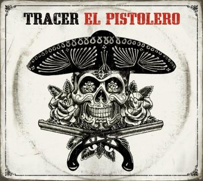 Tracer El Pistolero