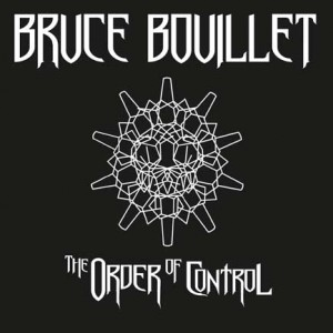 2014_MTR-74282_Bruce-Bouillet_The-Order-Of-Control_500